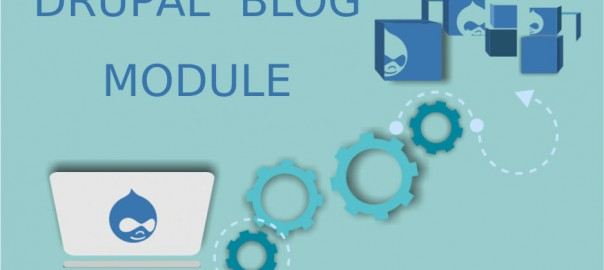 Popularize Your Online Business With Drupal Blog Module