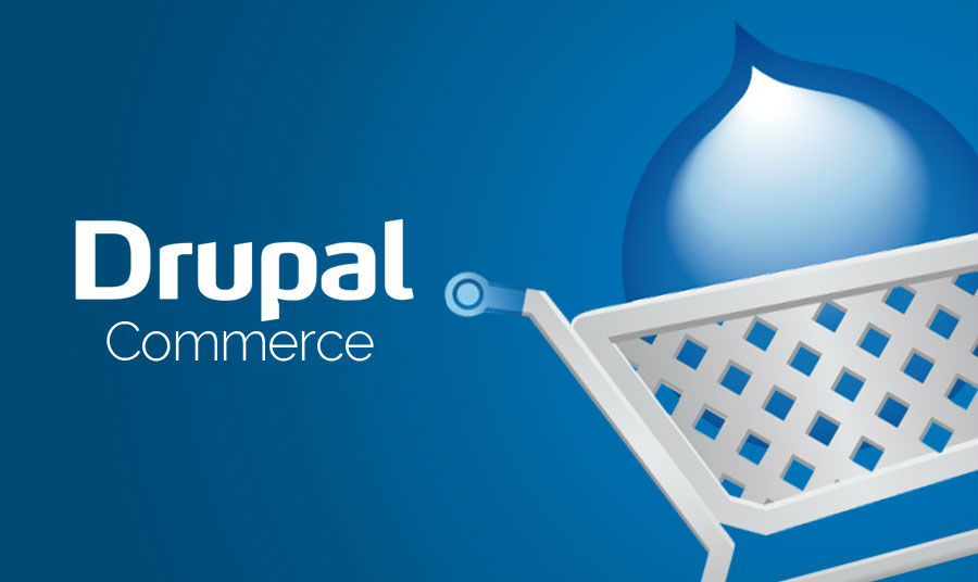 Use Drupal Commerce to Maximize your Gains through an e-Store