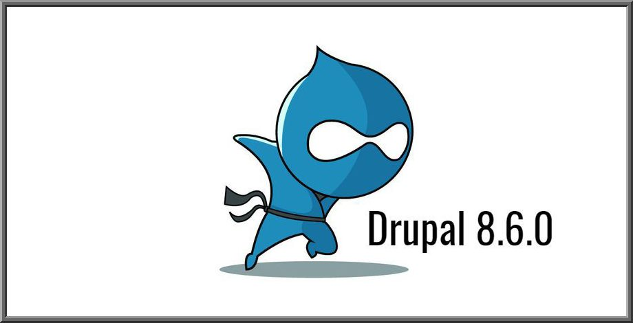 Drupal 8.6.0 Release Marks A New Beginning For Drupal 8