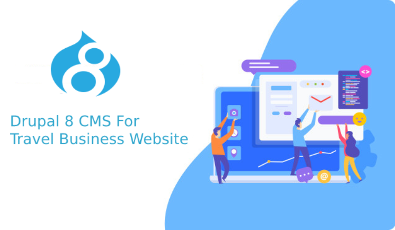 Why Drupal 8 CMS is Perfect To Build Travel Business Websites?