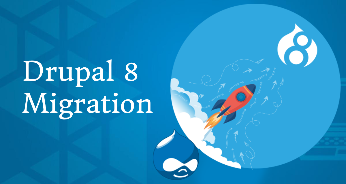 Tips To Consider For Hassle-Free Drupal 8 Migration