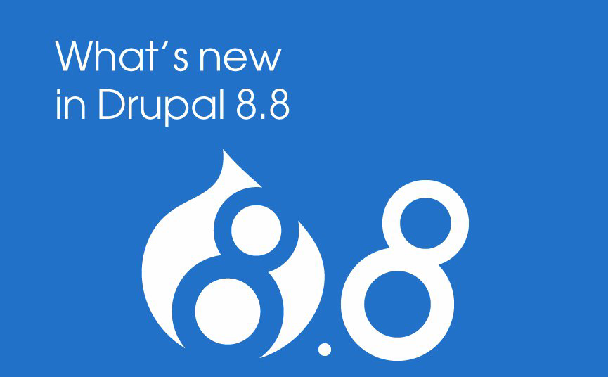 What's New Changes Drupal 8.8 Update Brings?