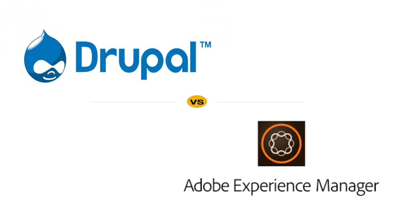 Drupal Vs AEM- Which is a Better CMS for Website Development