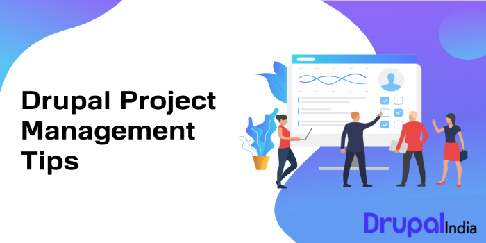 Drupal Project Management Tips to Ensure On-Time Project Delivery