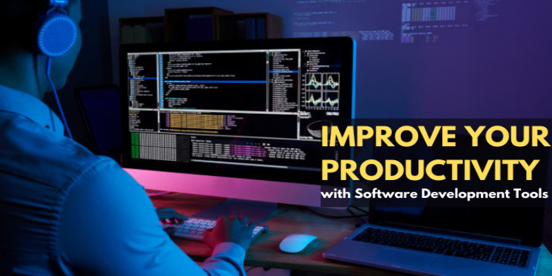 Software Development Tools that Boost Our Productivity