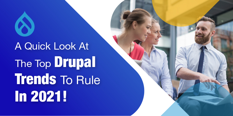 Strategical Measures to Implement before Drupal Website Launch in 2021